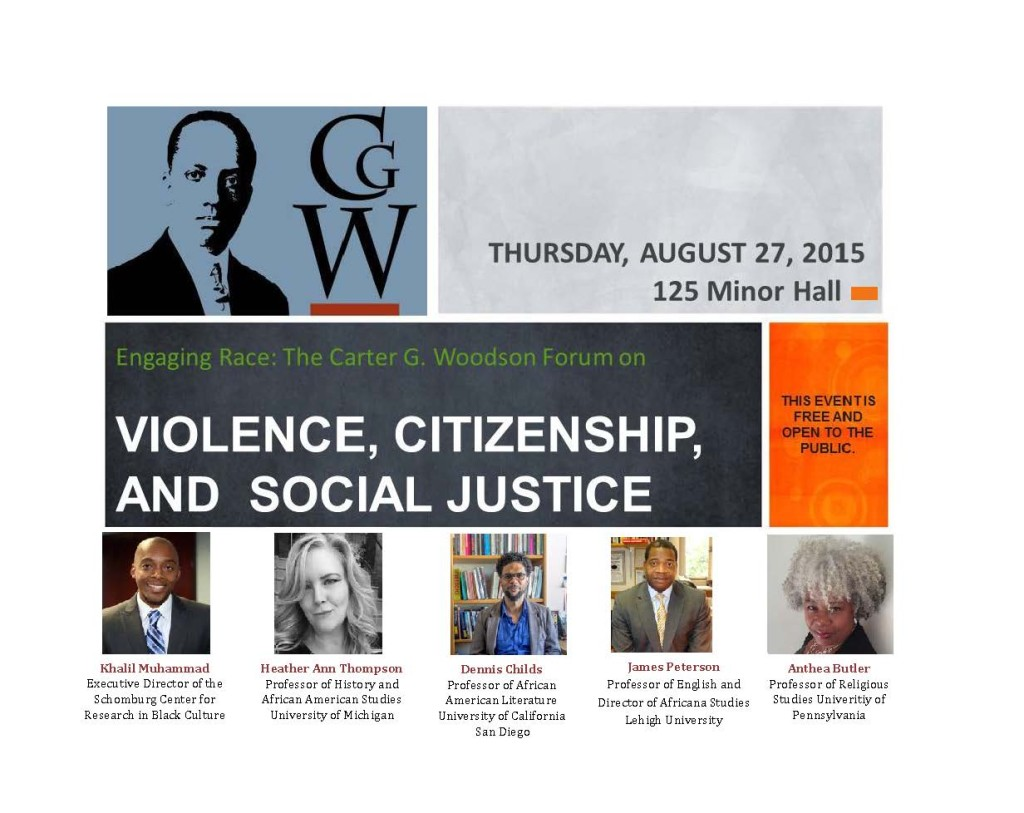 Engaging Race: The Carter G. Woodson Forum Violence, Citizenship and Social Justice