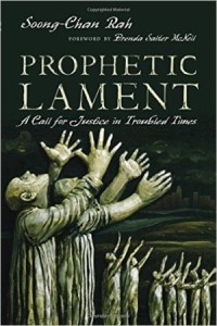 rr Soong-Chan Rah Prophetic Lament