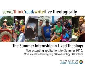 Summer Internship in Lived Theology 2016 #PLTinterns