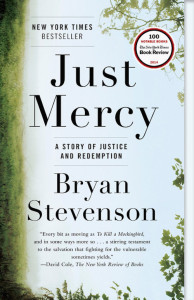 Just Mercy, Bryan Stevenson