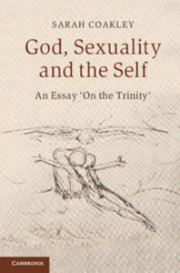 god-sexuality-and-the-self-book-cover sarah coakley