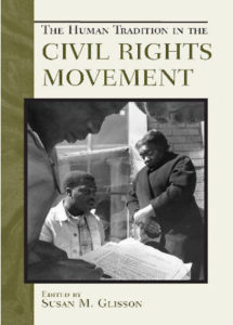 The Human Tradition in the Civil Rights Movement, Susan Glisson