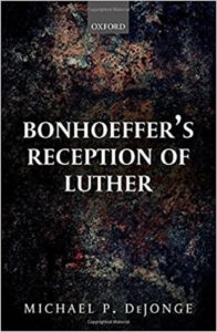 Bonhoeffer's Reception of Luther