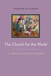 The Church for the World: A Theology of Public Witness