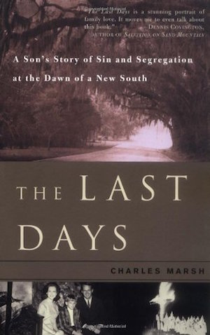The Last Days: A Son's Story of Sin and Segregation at the Dawn of a New South