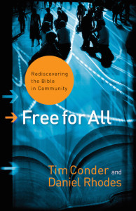 Free for All: Rediscovering the Bible in Community, Daniel Rhodes