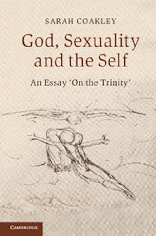God, Sexuality and the Self: An Essay 'On the Trinity'