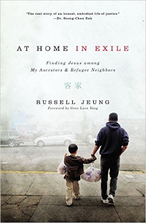 At Home in Exile: Finding Jesus among My Ancestors and Refugee Neighbors