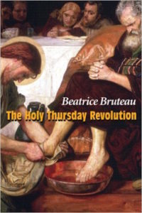 The Holy Thursday Revolution, Beatrice Bruteau