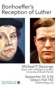 Bonhoeffer's Reception of Luther, Michael DeJonge