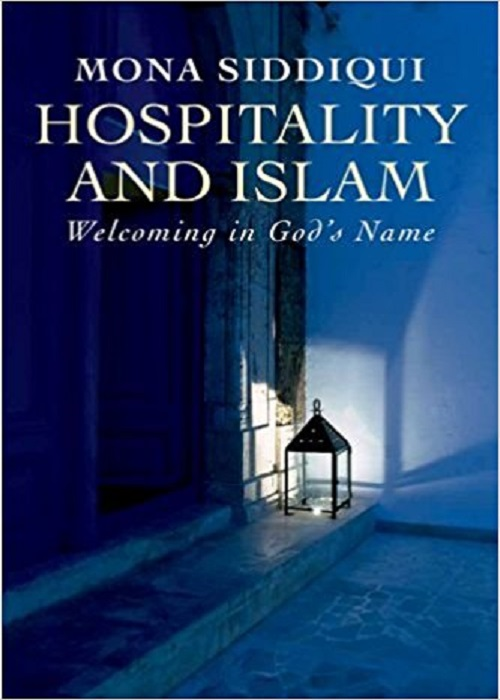 Hospitality and Islam: Welcoming in God's Name