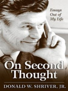 On Second Thought: Essays Out of My Life, by Donald Shriver
