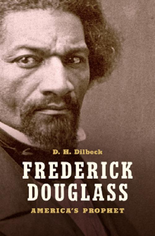Frederick Douglass: America's Prophet