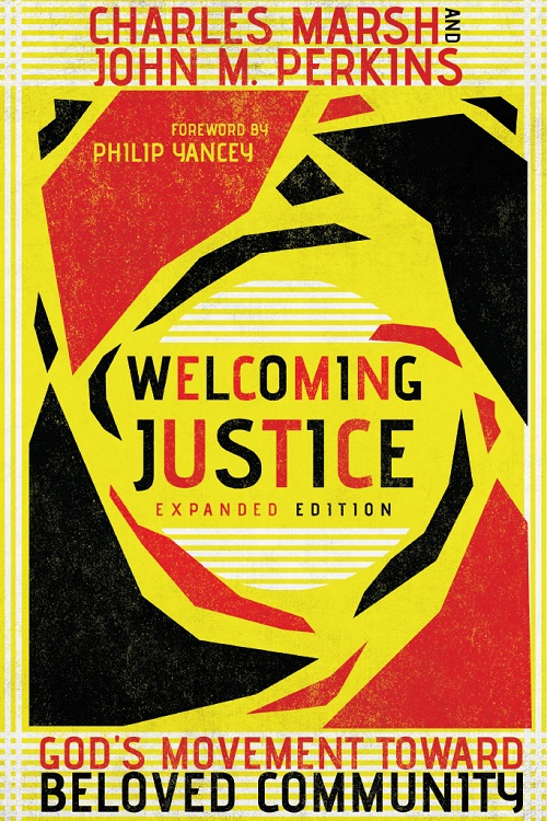 Welcoming Justice: God's Movement Toward Beloved Community, Expanded Edition
