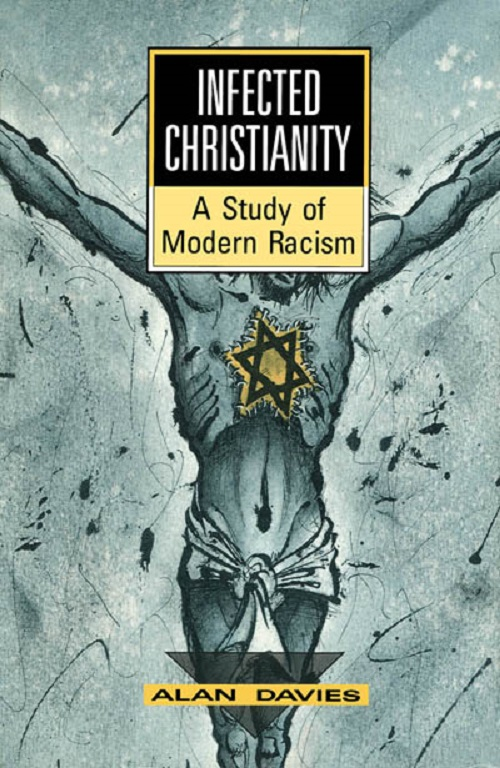 Infected Christianity: A Study of Modern Racism