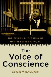 The Voice of Conscience: The Church in the Mind of Martin Luther King, Jr., by Lewis Baldwin