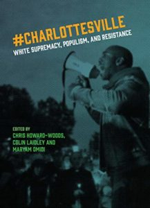 #Charlottesville: White Supremacy, Populism, and Resistance
