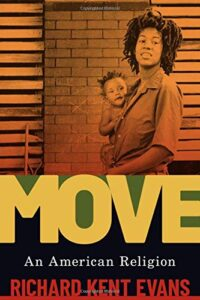 MOVE: An American Religion, by Richard Kent Evans