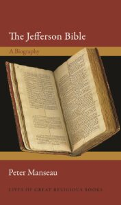 The Jefferson Bible: A Biography, by Peter Manseau